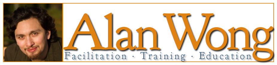 Alan Wong: Facilitation. Training. Education.